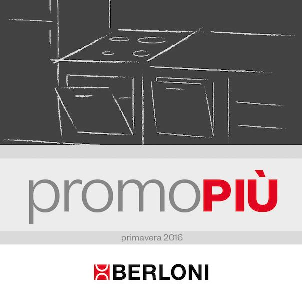 Until june 30 BERLONI waits for you at the best stores in Italy and abroad with the unbeatable advantages on the purchase of a kitchen.